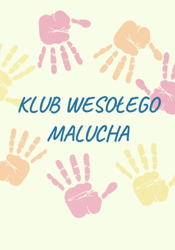 Klub Wesołego Malucha